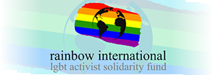 Rainbow International LGBT Activist Solidarity Fund